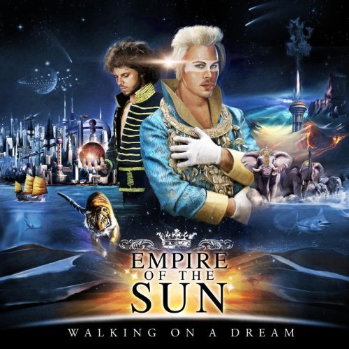 Empire Of The Sun Walking On A Dream
