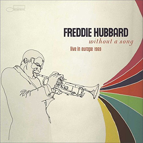 Freddie Hubbard Without A Song