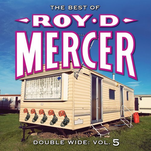 Roy D. Mercer Vol. 5 Double Wide
