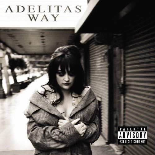 Adelitas Way Adelitas Way Explicit Version
