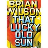 Brian Wilson That Lucky Old Sun