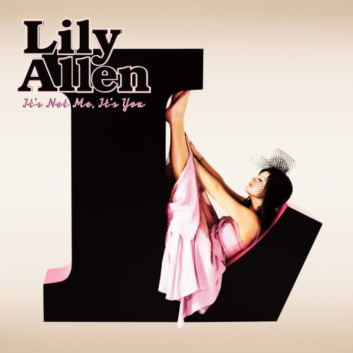Lily Allen It's Not Me It's You Explicit Version