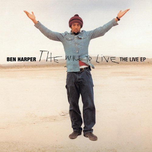 Ben Harper Will To Live Live Ep