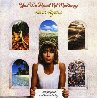 Kevin Ayers Yes We Have No Mananas Import Eu