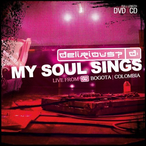 Delirious? My Soul Sings Incl. DVD