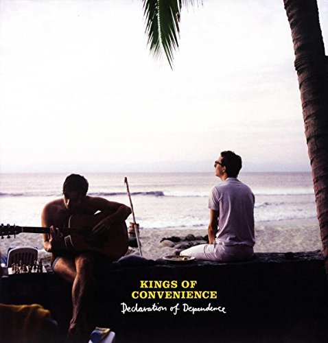 Kings Of Convenience Declaration Of Dependence