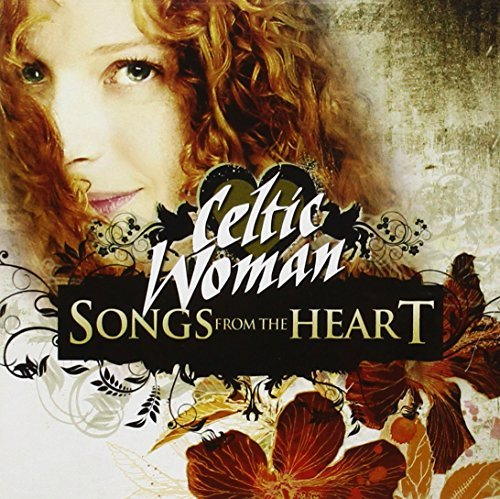 Celtic Woman Songs From The Heart