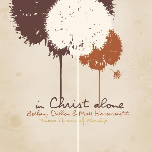 Dillon Hammitt In Christ Alone