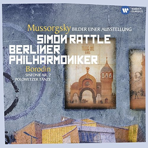 Mussorgsky Borodin Pictures At An Exhibition Smy Rattle Berlin Po