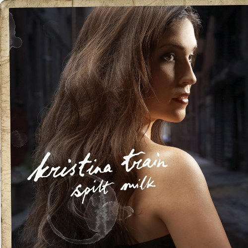 Kristina Train Spilt Milk