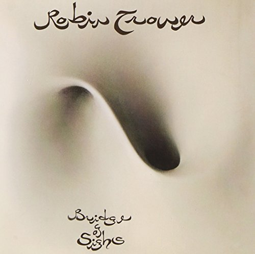 Robin Trower Bridge Of Sighs