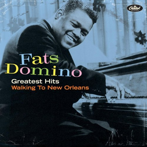Fats Domino Greatest Hits New Orleans Is M