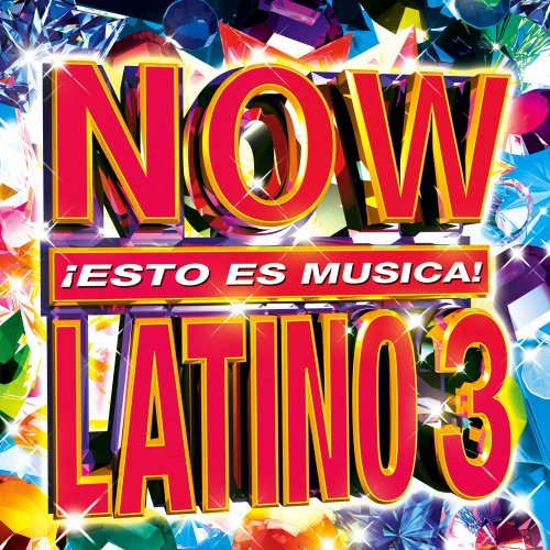 Now Latino Vol. 3 Now Latino