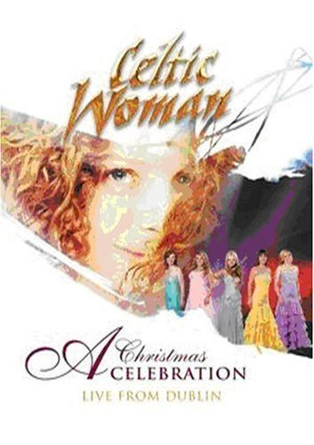 Celtic Woman Christmas Celebr Celtic Woman Christmas Celebr Nr