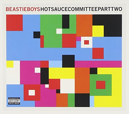 Beastie Boys Hot Sauce Committee Pt. 2 Explicit Version