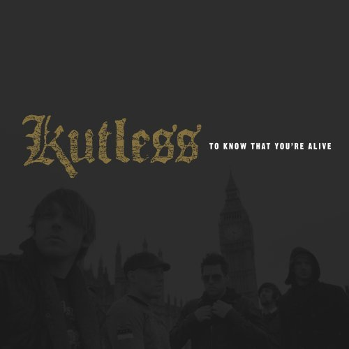 Kutless To Know That You're Alive
