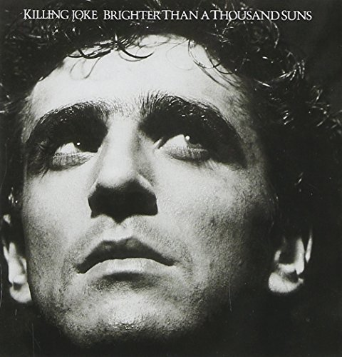 Killing Joke Brighter Than A Thousand Suns