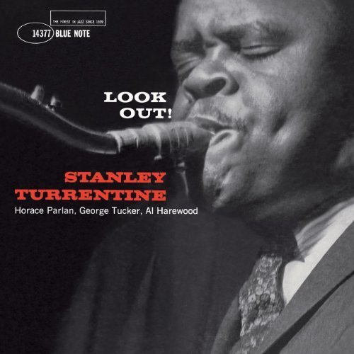 Stanley Turrentine Look Out! Rudy Van Gelder Editions
