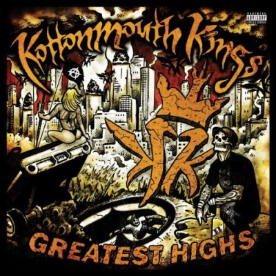 Kottonmouth Kings Greatest Highs Explicit Version 2 CD