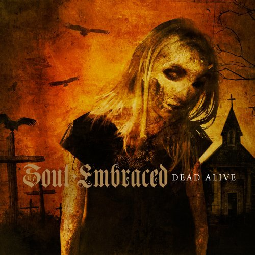 Soul Embraced Dead Alive