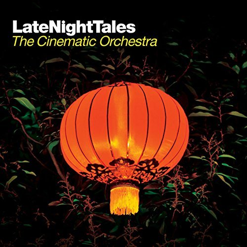 Cinematic Orchestra Late Night Tales