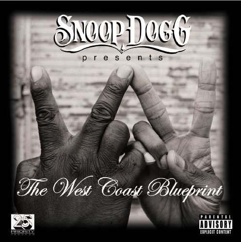 Snoop Dogg West Coast Blueprint Explicit Version