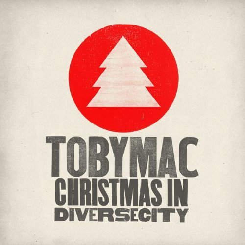 Tobymac Christmas In Diverse City