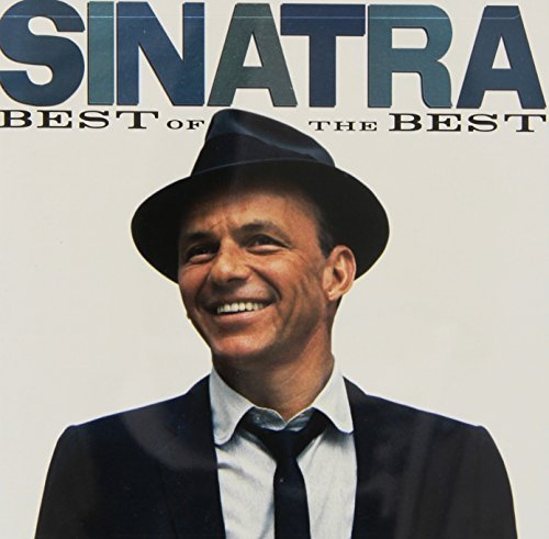 Frank Sinatra Sinatra The Best Of The Best