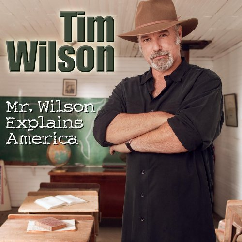 Tim Wilson Mr. Wilson Explains America