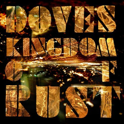 Doves Kingdom Of Rust