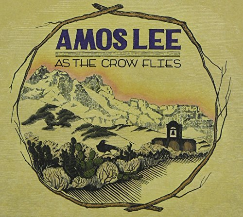 Amos Lee As The Crow Flies