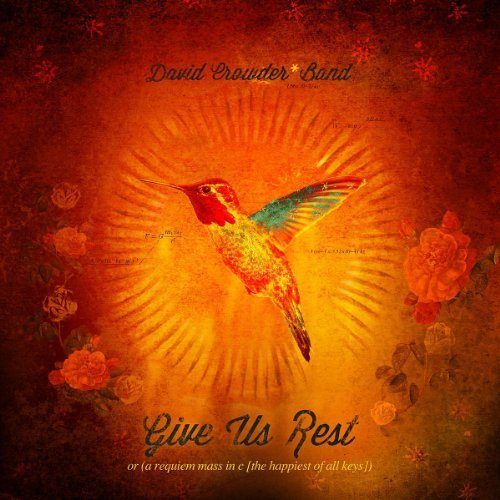 David Crowder Band Give Us Rest Or (requiem Mass 2 CD