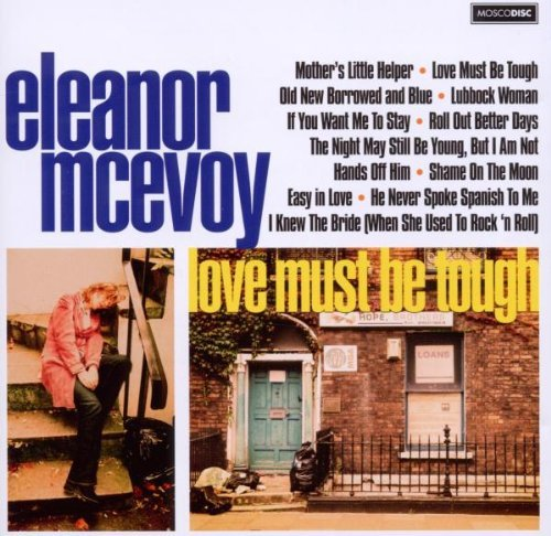 Eleanor Mcevoy Love Must Be Tough