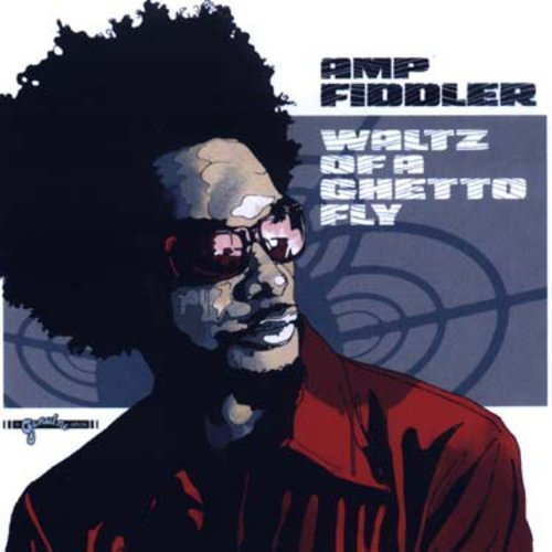 Amp Fiddler Waltz Of A Ghetto Fly Import Import Gbr