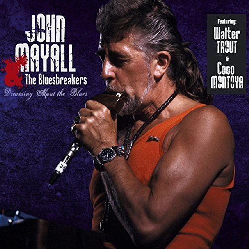 John Mayall Dreaming About The Blues