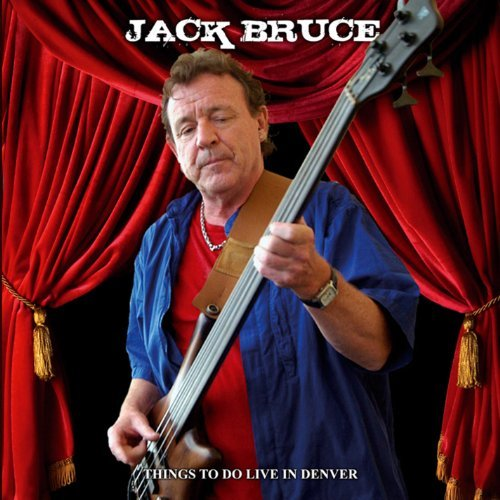 Jack Bruce Things To Do Live In Denver Things To Do Live In Denver