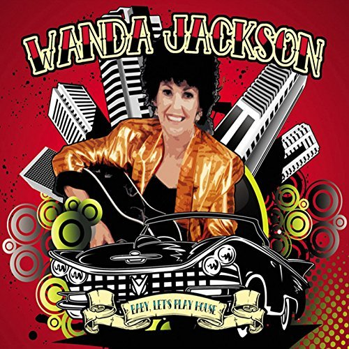 Wanda Jackson Baby Let's Play House 2 CD