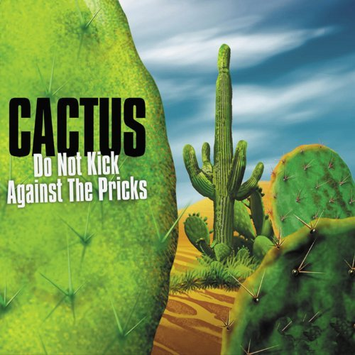 Cactus Do Not Kick Against Th 2 CD