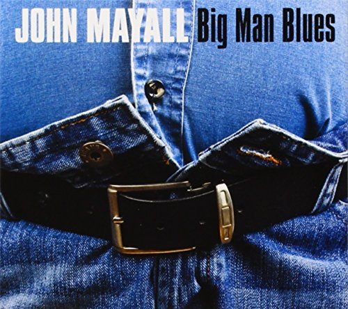 John Mayall Big Man Blues