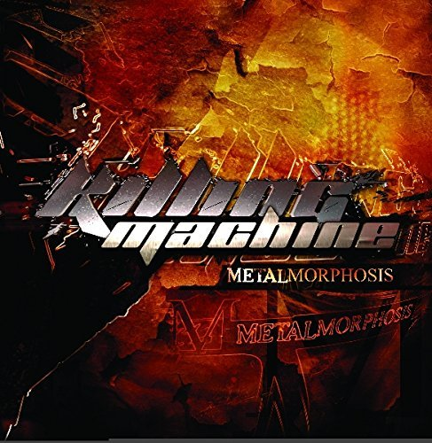 Killing Machine Metalmorphosis