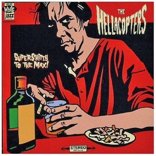 Hellacopters Supershitty To The Max! Import Eu
