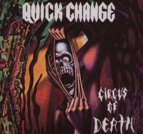 Quick Change Circus Of Death Digi Pak