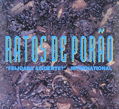 Ratos De Porao Feijoada Acidente? Internation