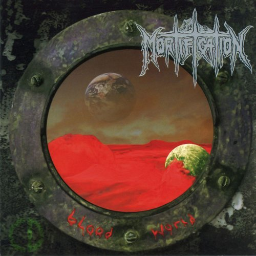 Mortification Blood World