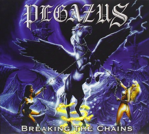 Pegazus Breaking The Chains Remastered Incl. Bonus Tracks