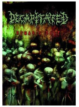 Decapitated Human's Dust Nr