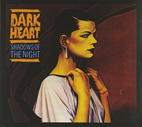 Dark Heart Shadows Of The Night
