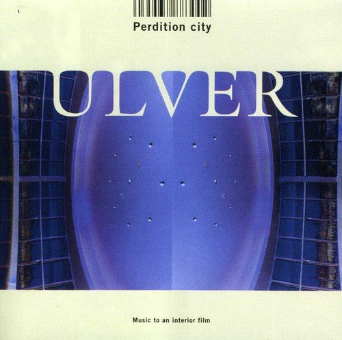 Ulver Perdition City