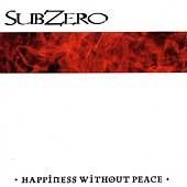 Subzero Happiness Without Peace Import Eu