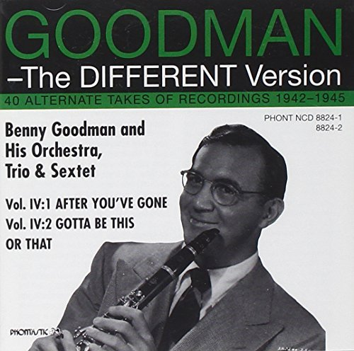 Benny Goodman Vol. 4 Different Version